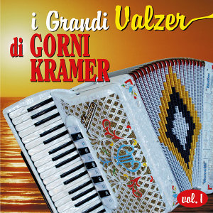 I Grandi Valzer di Gorni Kramer vol.1