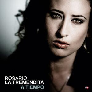 Rosario La Tremendita: A Tiempo