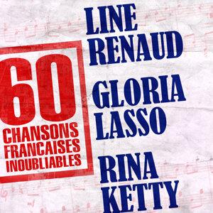 60 Chansons Françaises Inoubliables De Line Renaud, Gloria Lasso Et Rina Ketty