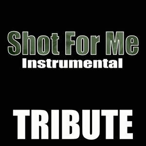 Shot for Me (Drake Instrumental Tribute) - Single