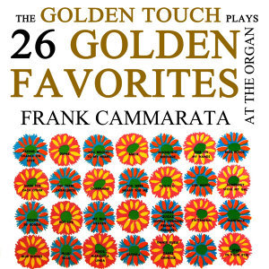 The Golden Touch Plays 26 Golden Favourites
