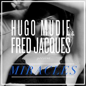 Hugo Mudie & Fred Jacques present