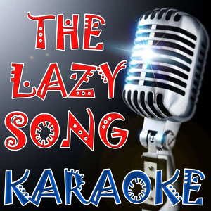 The lazy song (Karaoke)