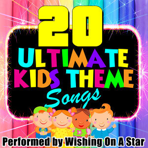 20 Ultimate Kids Theme Songs