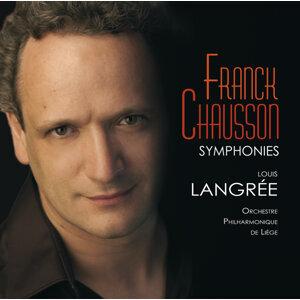 Franck/Chausson : Symphonies