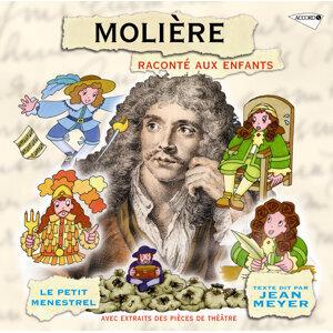 Le Petit Ménestrel: Molière raconté aux enfants