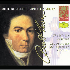 Beethoven: The Middle Quartets - Complete Beethoven Edition Vol.12