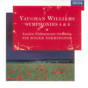Vaughan Williams: Symphonies Nos.4 & 6