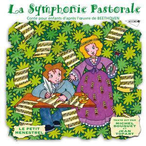 Le Petit Ménestrel: La symphonie pastorale, conte pour enfants d'après l'oeuvre de Beethoven