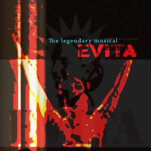 Evita - The Legendary Musical