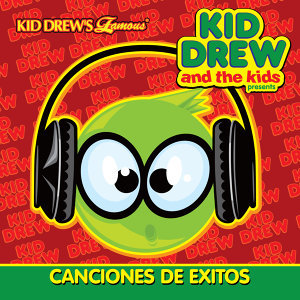 Kid Drew and the Kids Present: Canciones de Exitos