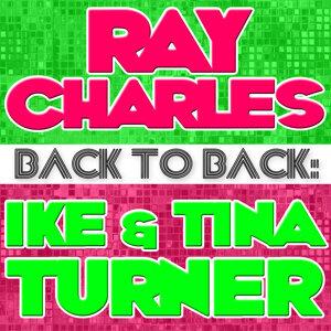 Back To Back: Ray Charles & Ike & Tina Turner