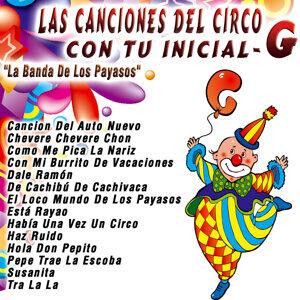 Las Canciones del Circo con Tu Inicial: G