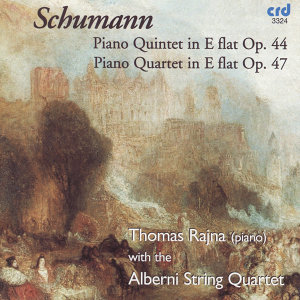 Schumann: Piano Quintet Op. 44 and Piano Quartet Op. 47