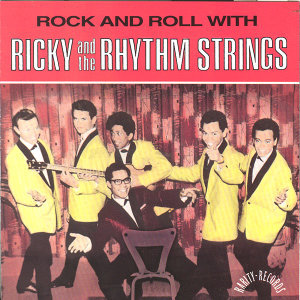 Rock And Roll With Ricky & The Rhythm Strings (Orig. 60's Indo Rock)