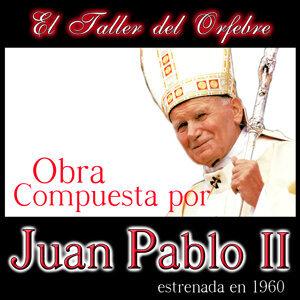 El Taller del Orfebre. Obra Compuesta por Juan Pablo II