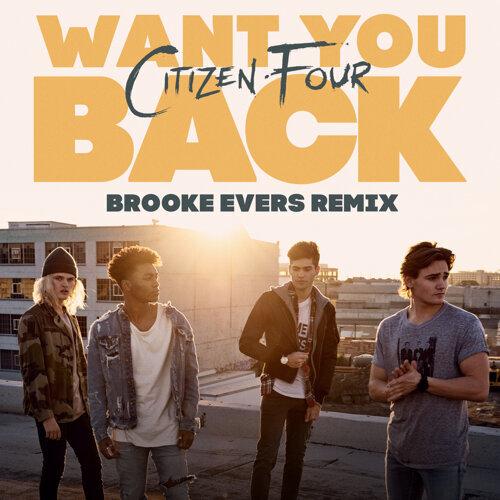 Want You Back - Brooke Evers Remix
