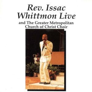 Rev. Issac Whittmon Live