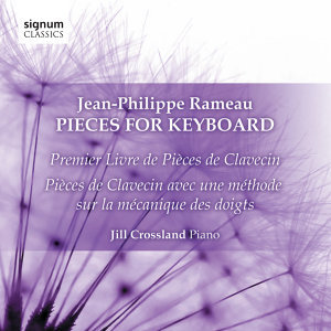 Jean-Philippe Rameau: Pieces for Keyboard