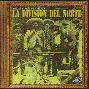 Raza Loka: La Division del Norte