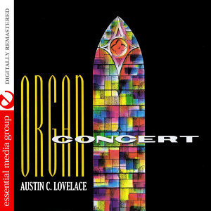 Organ Concert (Digtally Remastered)