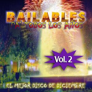 Bailables Pa´ Todos Los Años Vol. 2