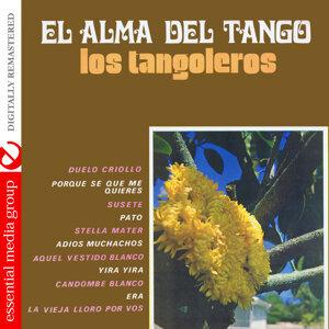 El Alma Del Tango - Los Tangoleros (Digitally Remastered)