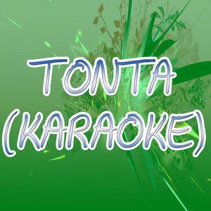Tonta (Karaoke)