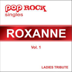 Pop Rock Singles - Roxanne - Vol. 1