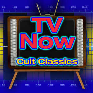 TV Now - Cult Classics