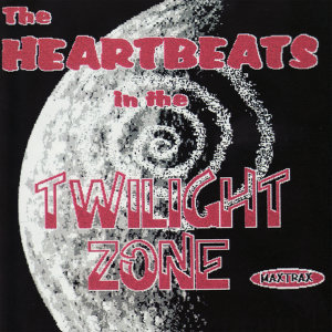The Heartbeats in the Twilight Zone