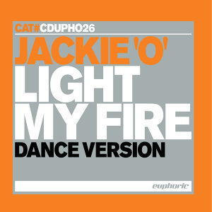 Light My Fire (Dance Version) - Single