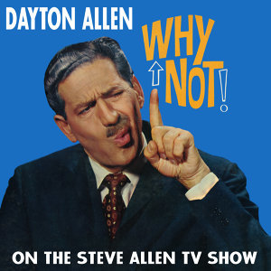 Why Not! On the Steve Allen Show