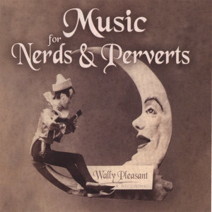 Music For Nerds & Perverts