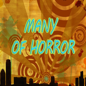 Many of horror
