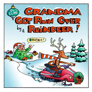 Grandma Got Remixed by a Reindeer