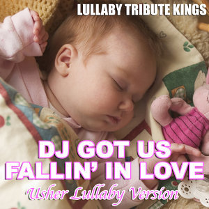 DJ Got Us Fallin' In Love (Usher Lullaby Version)