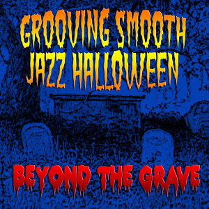 Grooving Smooth Jazz Halloween