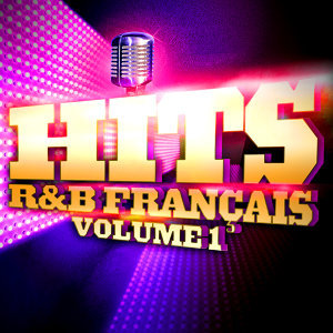 Hits R&B Français Vol. 1