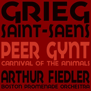 Grieg: Peer Gynt - Saint-Saëns: Carnival of the Animals