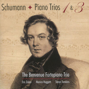 Schumann: Piano Trios Nos. 1 and 3