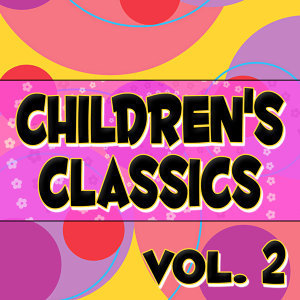 Children's Classics Vol. 2