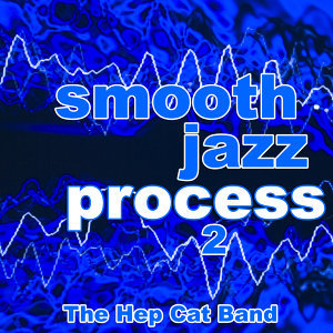 Smooth Jazz Process 2