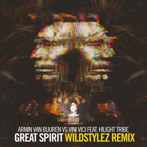 Great Spirit - Wildstylez Remix