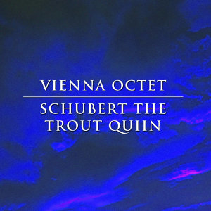 Schubert The Trout Quiintet