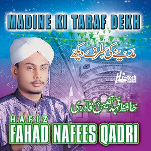 Madine Ki Taraf Dekh - Islamic Naats