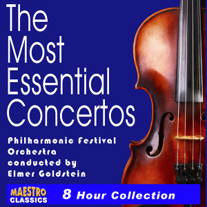 The Most Essential Concertos - 20 of the World's Best (Complete)