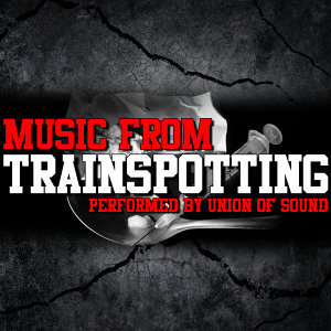 Music From: Trainspotting