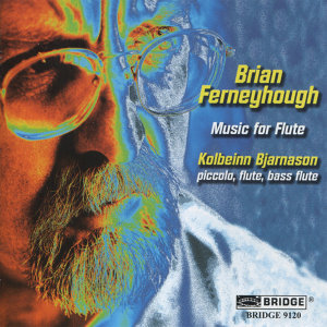 Brian Ferneyhough: Music for Flute and Piano