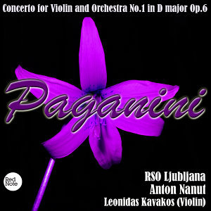 Paganini: Concerto for Violin and Orchestra No.1 in D major Op.6
